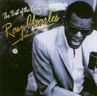 Cover Ray Charles - The Best Of The Early Years [2007]